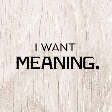 I want meaning